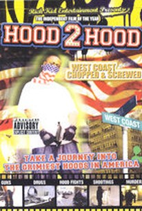 Hood 2 Hood - West Coast Chopped & Screwed