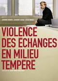 Violence des échanges en milieu tempéré (Work Hard, Play Hard)