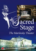 Sacred Stage - The Mariinsky Theater