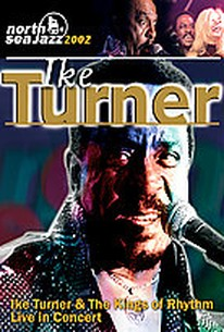Ike Turner and the Kings of Rhythm - Live In Concert