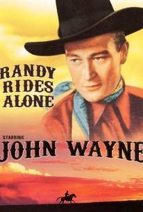 Randy Rides Alone