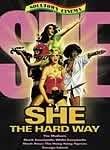 She the Hard Way