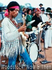 Woodstock: Now & Then