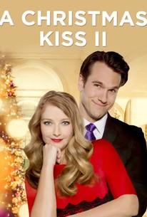 A Christmas Kiss II (2014) - Rotten Tomatoes