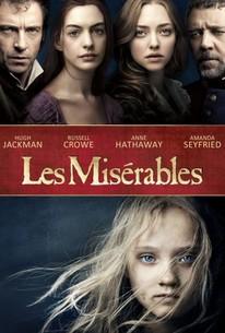 Les Miserables 2012 Rotten Tomatoes