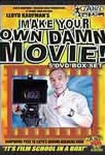 Make Your Own Damn Movie
