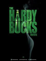 Hardy Bucks: The Movie