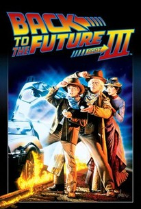 Back to the Future Part III (1990) - Rotten Tomatoes