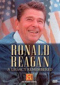 Ronald Reagan: A Legacy Remembered