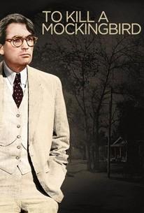 To Kill A Mockingbird 1962 Rotten Tomatoes