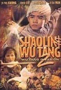 Shaolin & Wu Tang 2: Wu Tang Invasion