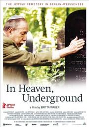 In Heaven Underground: The Weissensee Jewish Cemetery
