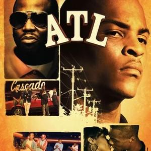 ATL (2006) - Rotten Tomatoes