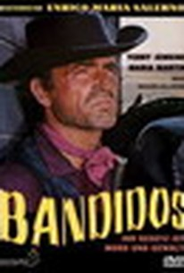 Bandidos (You Die... But I Live)