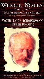 Pyotr Ilyich Tchaikovsky: Hopeless Romantic