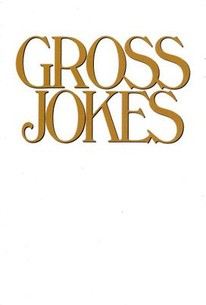 Gross Jokes