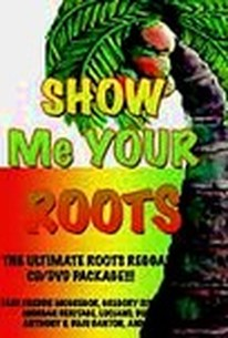 Show Me Your Roots