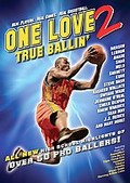 One Love 2: True Ballin'
