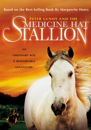 Peter Lundy and the Medicine Hat Stallion