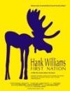 Hank William's First Nation