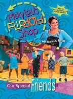 Mary Lou's Flip Flop Shop - Our Special Friends
