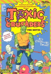 Toxic Crusaders: The Movie