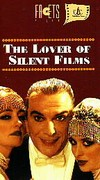 Lover of Silent Films