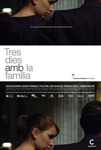 Three Days with the Family (Tres dies amb la familia)