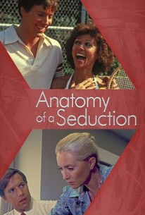 Anatomy Of A Seduction (1979) - Rotten Tomatoes
