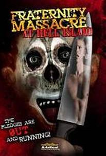 Fraternity Massacre at Hell Island