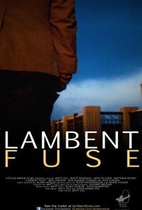 Lambent Fuse