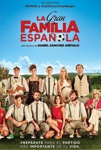 La gran familia española (Family United)