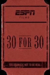 30 for 30 - Season 7 Episode 3 - Rotten Tomatoes