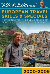 Rick Steves' European Travel Skills And Specials 2000-2009
