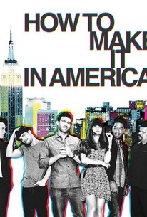 How to Make It in America: Season 2 - Rotten Tomatoes