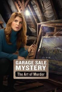 Garage Sale Mystery: Art of Murder (2017) - Rotten Tomatoes