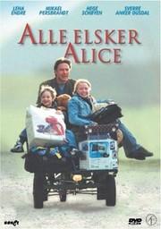 Alla älskar Alice (Everybody Loves Alice)