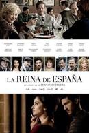The Queen of Spain (La reina de España)