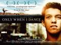 Only When I Dance (Vida Ballet)
