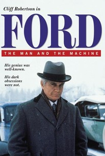 Ford: The Man and the Machine
