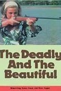 The Deadly and the Beautiful