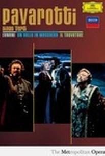 Pavarotti Sings Verdi: Ernani, Un Ballo in Maschera, Il Trovatore
