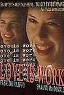 Love is Work