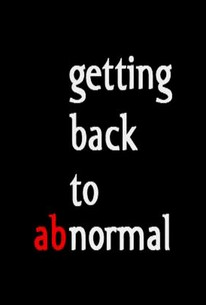 Getting Back To Abnormal