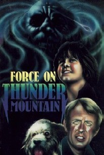 Force on Thunder Mountain