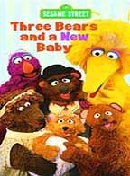 Sesame Street - Three Bears and a New Baby
