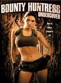 Bounty Huntress: Undercover