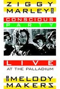 Ziggy Marley and the Melody Makers: Conscious Party Live at the Palladium