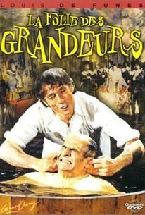La folie des grandeurs (Delirios de grandeza) (Delusions of Grandeur)