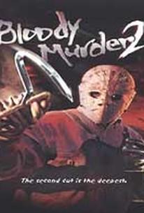 Bloody Murder 2